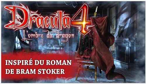 """""""Dracula 4 : L'Ombre du Dragon"""" est désormais disponible sur Mobiles et tablettes Android"""