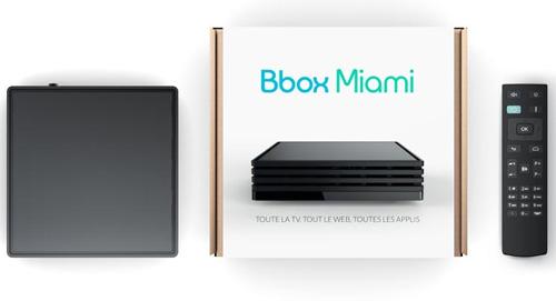 La Bbox Miami sera proposée aux nouveaux abonnés dans quelques semaines