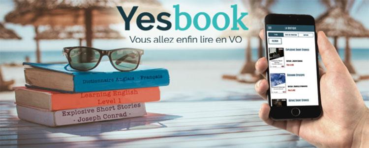 L'application Yesbook veut révolutionner la lecture des livres en VO